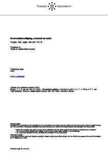 Tilburg University. Informatiebeveiliging, e-handel en recht Koops, Bert Jaap; van der Hof, S. Published in: Recht en elektronische handel