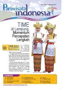 TIME. di Lampung, Momentum Percepatan Langkah ISI NOMOR INI. Fam Trips ke Berbagai Destinasi Mencari Inspirasi dari Ujung Kulon Sekarang