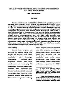 TINJAUAN YURIDIS TENTANG LEGALITAS EXECUTIVE REVIEW TERHADAP PERATURAN DAERAH (PERDA) Oleh : Deni Daryatno* ABSTRAK