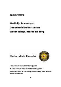 Toine Pieters. Medicijn in context; Geneesmiddelen tussen wetenschap, markt en zorg. Faculteit Bètawetenschappen & Faculteit Geesteswetenschappen