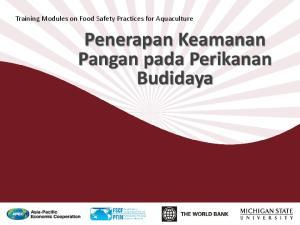 Training Modules on Food Safety Practices for Aquaculture. Penerapan Keamanan Pangan pada Perikanan Budidaya