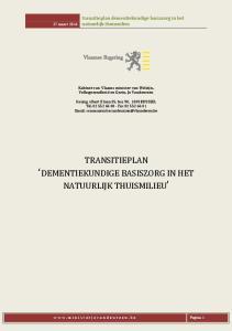 TRANSITIEPLAN DEMENTIEKUNDIGE BASISZORG IN HET NATUURLIJK THUISMILIEU