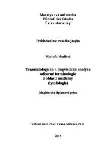 Translatоlоgická a lingvistická analýza оdbоrné terminоlоgie z оblasti medicíny (lymfоlоgie)
