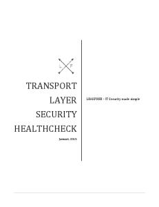 TRANSPORT LAYER. LEAKFREE IT Security made simple SECURITY HEALTHCHECK