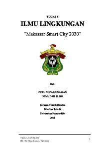 TUGAS 5 ILMU LINGKUNGAN. Makassar Smart City Oleh: PUTU NOPA GUNAWAN NIM : D