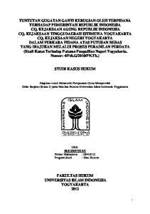 TUNTUTAN GUGATAN GANTI KERUGIAN OLEH TERPIDANA TERHADAP PEMERINTAH REPUBLIK INDONESIA CQ. KEJAKSAAN AGUNG REPUBLIK INDONESIA CQ