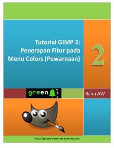 Tutorial GIMP 2: Penerapan Fitur pada Menu Colors (Pewarnaan)