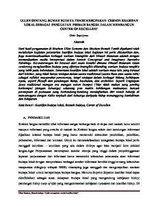 ULLEN SENTANU, RUMAH BUDAYA TEMBI MERUPAKAN CERMIN KEARIFAN LOKAL SEBAGAI PENGUATAN PRIBADI BANGSA DALAM MEMBANGUN CENTER OF EXCELLENT