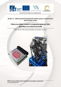 Úloha na měření motorů s programovatelnou řídicí jednotkou na motorové brzdě