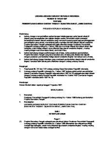 UNDANG-UNDANG DARURAT REPUBLIK INDONESIA NOMOR 19 TAHUN 1957 TENTANG PEMBENTUKAN DAERAH-DAERAH TINGKAT I SUMATERA BARAT, JAMBI DAN RIAU