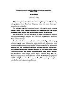 UNDANG-UNDANG DASAR NEGARA REPUBLIK INDONESIA TAHUN 1945 PEMBUKAAN. ( P r e a m b u l e )