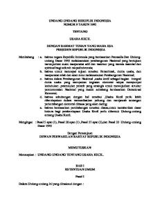 UNDANG-UNDANG REBUPLIK INDONESIA NOMOR 9 TAHUN 1995 TENTANG USAHA KECIL DENGAN RAHMAT TUHAN YANG MAHA ESA PRESIDEN REPUBLIK INDONESIA