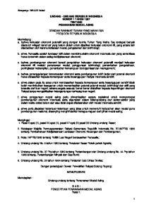 UNDANG - UNDANG REPUBLIK INDONESIA NOMOR 1 TAHUN 1967 TENTANG PENANAMAN MODAL ASING DENGAN RAKHMAT TUHAN YANG MAHA ESA PRESIDEN REPUBLIK INDONESIA