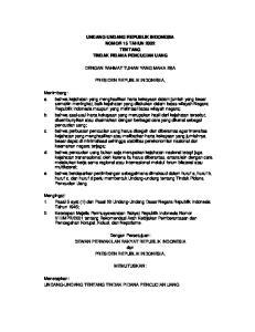 UNDANG-UNDANG REPUBLIK INDONESIA NOMOR 15 TAHUN 2002 TENTANG TINDAK PIDANA PENCUCIAN UANG DENGAN RAHMAT TUHAN YANG MAHA ESA