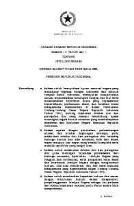 UNDANG-UNDANG REPUBLIK INDONESIA NOMOR 17 TAHUN 2011 TENTANG INTELIJEN NEGARA DENGAN RAHMAT TUHAN YANG MAHA ESA PRESIDEN REPUBLIK INDONESIA,