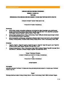 UNDANG-UNDANG REPUBLIK INDONESIA NOMOR 2 TAHUN 2011 TENTANG PERUBAHAN ATAS UNDANG-UNDANG NOMOR 2 TAHUN 2008 TENTANG PARTAI POLITIK