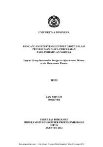 UNIVERSITAS INDONESIA RANCANGAN INTERVENSI SUPPORT GROUP DALAM PENYESUAIAN PASCA-PERCERAIAN PADA PEREMPUAN MADURA
