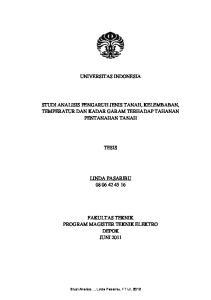 UNIVERSITAS INDONESIA STUDI ANALISIS PENGARUH JENIS TANAH, KELEMBABAN, TEMPERATUR DAN KADAR GARAM TERHADAP TAHANAN PENTANAHAN TANAH TESIS
