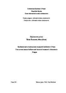 Univerzita Karlova v Praze. Filozofická fakulta Ústav informačních studií a knihovnictví. Diplomová práce. Šárka Šuranová, BBus (Hons)
