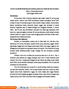 UPAYA MANDIRI PENCEGAHAN PENULARAN FLU BURUNG KE MANUSIA Oleh: dr. Kartika Ratna Pertiwi Staf Pengajar FMIPA UNY Pendahuluan Di awal tahun 2007,