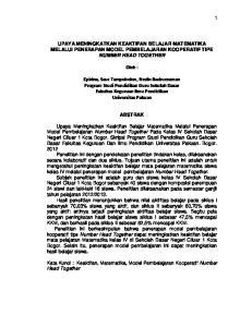 UPAYA MENINGKATKAN KEAKTIFAN BELAJAR MATEMATIKA MELALUI PENERAPAN MODEL PEMBELAJARAN KOOPERATIF TIPE NUMBER HEAD TOGETHER. Oleh :