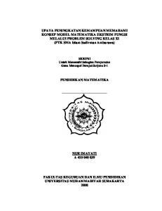 UPAYA PENINGKATAN KEMAMPUAN MEMAHAMI KONSEP MODEL MATEMATIKA EKSTRIM FUNGSI MELALUI PROBLEM SOLVING KELAS XI (PTK SMA Islam Sudirman Ambarawa)