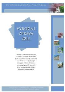 Úvod. uplynulý rok 2011 byl již 18. rokem existence a faktické činnosti naší organizace