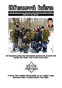 V tomto čísle najdete vše důležité, co se v oddíle Trojka Shawnee událo v měsíci březnu roku 2005