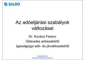 változásai Dr. Kovács Ferenc Igazságügyi adó- és járulékszakértő