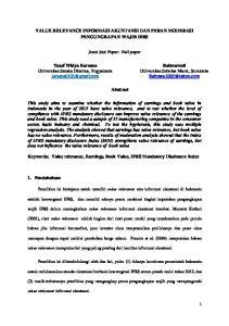 VALUE RELEVANCE INFORMASI AKUNTANSI DAN PERAN MODERASI PENGUNGKAPAN WAJIB IFRS. Jenis Sesi Paper: Full paper. Abstract