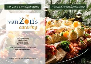 Van Zon s Feestdagencatering. Van Zon s Feestdagencatering. Van Zon s Catering Clarissenstraat AZ Boxtel Tel: