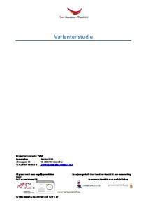 Variantenstudie. Projectorganisatie TVM Bezoekadres Limburglaan 10 NL-6229 GA Maastricht