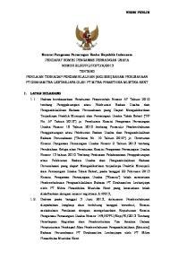 VERSI PUBLIK Komisi Pengawas Persaingan Usaha Republik Indonesia I. LATAR BELAKANG