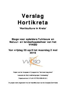 Verslag Hortikreta. Horticulture in Kreta. Stage voor opleiders Tuinbouw en Natuur- en landschapsbeheer van het VVKSO