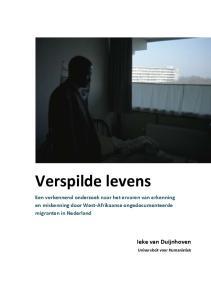 Verspilde levens Een verkennend onderzoek naar het ervaren van erkenning en miskenning door West-Afrikaanse ongedocumenteerde migranten in Nederland