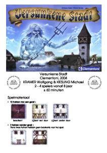 Versunkene Stadt Clementoni, 2004 KRAMER Wolfgang & KIESLING Michael 2-4 spelers vanaf 8 jaar ± 60 minuten