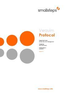 Verzuim Protocol.  Opgemaakt door Human Resource Management. Doelgroep Alle werknemers. Ingangsdatum 4 juli Versie 0