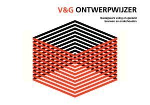 V&G ONTWERPWIJZER. Naslagwerk veilig en gezond bouwen en onderhouden