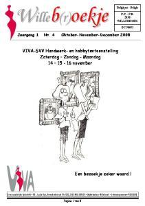 VIVA-SVV Handwerk- en hobbytentoonstelling Zaterdag Zondag - Maandag november
