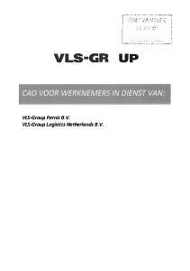 VLS GR UP. VLS-Group Pernis 8. V. VLS-Group Logistics Netherlands 8. V
