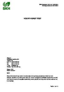 VOCHT-VORST TEST. SKH-Publicatie d.d Vervangt versie d.d