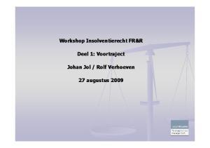 vonnis voor faillissement tijdens faillissement na faillissement (?) boedelperiode aanvraag