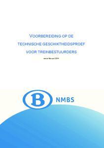 VOORBEREIDING OP DE TECHNISCHE GESCHIKTHEIDSPROEF VOOR TREINBESTUURDERS