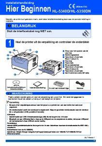 Voordat u de printer kunt gebruiken moet u eerst deze Installatiehandleiding lezen voor de correcte instelling en installatie