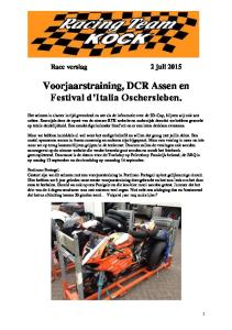 Voorjaarstraining, DCR Assen en Festival d Italia Oschersleben