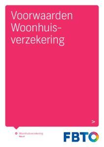 Voorwaarden. Woonhuisverzekering. fbto.nl