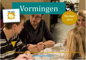 Vormingen. Voorjaar Vormingsaanbod voor vrijwilligers en vrijwilligersorganisaties in Brussel.  DanielleDeMeuter