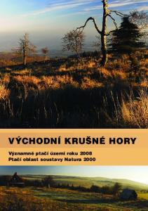 VÝCHODNÍ KRUŠNÉ HORY Významné ptačí území roku 2008 Ptačí oblast soustavy Natura 2000
