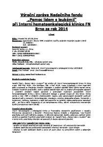 Výroční zpráva Nadačního fondu Pomoc lidem s leukémií při Interní hematoonkologické klinice FN Brno za rok 2014