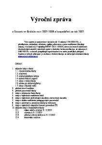Výroční zpráva. o činnosti ve školním roce a hospodaření za rok 2007